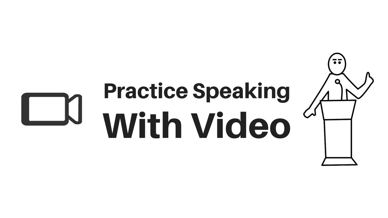 Practice speaking with video